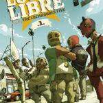 Lucha Libre, las aventuras de los Luchadores Five