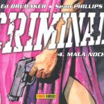 Criminal 4, Mala noche