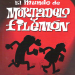 El mundo de Mortadelo y Filemón
