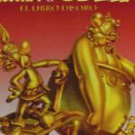 El aniversario de Asterix y Obelix. El libro de oro