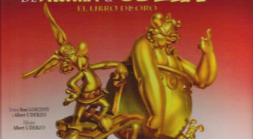 Aniversario de Asterix y Obelix, el libro de oro