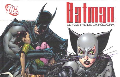 Batman, rastro de polvora